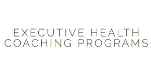 Executive Health Coaching Programs